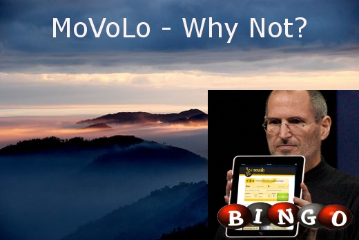 To see Movolo correctly, imagine Steve Jobs liking it