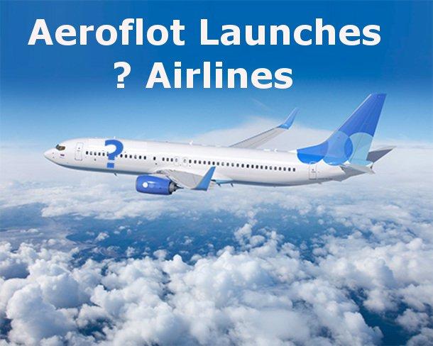 Aeroflot budget carrier