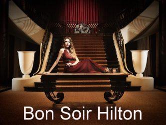 Bon Soir Hilton Hotels
