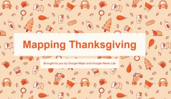 Google Maps Helps You Roll-on Thanksgiving Travel